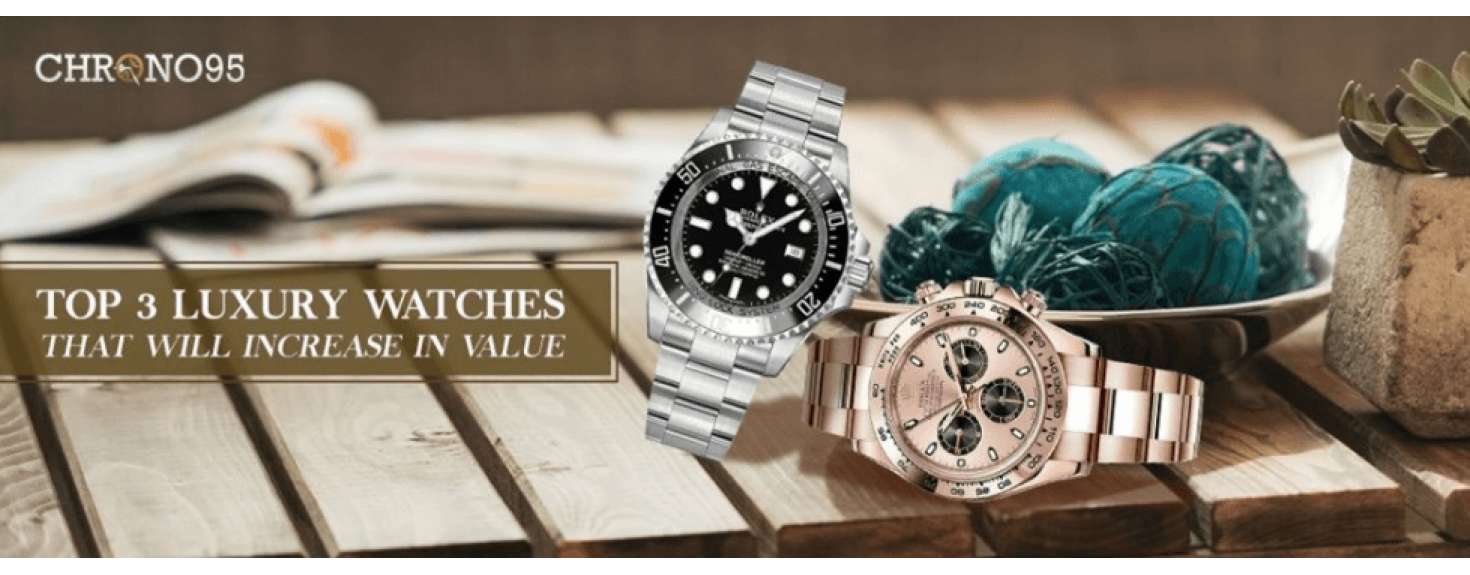 Top 3 Luxury Watches That Will Increase in Value Over Time